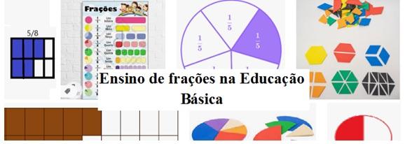 Ensino de Frações na Educação Básica